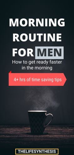 Men's Morning Routine: How to Get Ready Faster Good Habits, Healthy Habits, Haste Makes Waste, Productive Things To Do, Evening Routine, Morning Habits, Bedtime Routine, Get Ready, Successful People