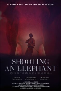 orwell shooting an elephant thesis