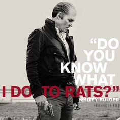 """Black Mass - """"Do you know what I do to Rats? Gangster Quotes, Gangster Movies, Politically Correct Bedtime Stories, Donnie Brasco, Mafia Families, Black Mass, Famous Movie Quotes, The Godfather, Pulp Fiction"""