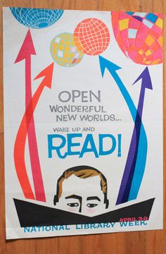 More vintage library posters - national library week Library Week, Library Art, Vintage Library, Vintage Books, Vintage Posters, Library Images, Vintage Ads, Vintage Images, Library Quotes
