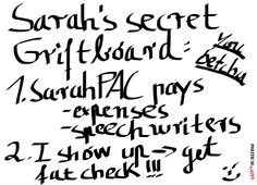 Sarah PAC, Sarah Palin's Slushfund - Part II http://politicalgates.blogspot.com/2013/08/sarah-pac-sarah-palins-slushfund-part-ii.html