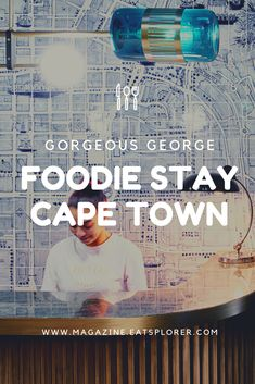 Gorgeous George: The hot new Cape Town boutique hotel celebrating local art, food and design - Eatsplorer Cape Town, Lovers Art, South Africa, Foodies, Places To Go, Socks, Good Things, Boutique, City