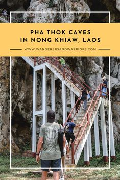 Wanderers & Warriors - Charlie & Lauren UK Travel Couple - Pha Thok Caves In Nong Khiaw Laos Laos Travel, Asia Travel, Wanderlust Travel, Travel Advice, Travel Guide, Travel Plan, Travel Ideas, Travel Couple, Family Travel