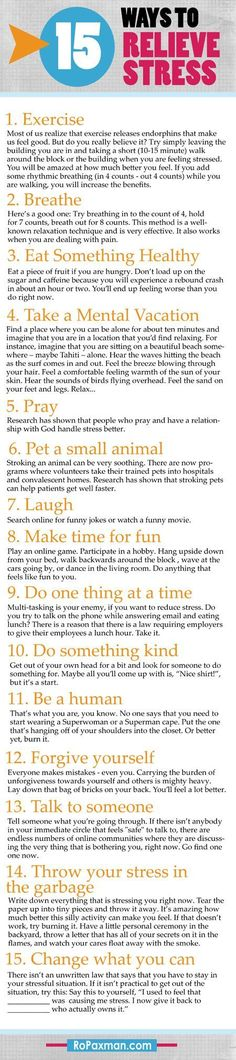 15 Ways to Relieve Stress -- if there is no cure, sometimes doing a million little things can add up and make life bearable. Basics: not necessarily in this order.