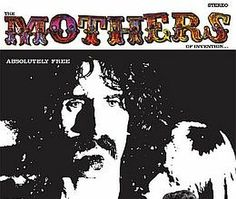 Released on May 26, 1967, 'Absolutely Free' is the second album by The Mothers of Invention, led by Frank Zappa. it is a display of complex musical composition with political and social satire.  TODAY in LA COLLECTION on RVJ >> http://go.rvj.pm/30x