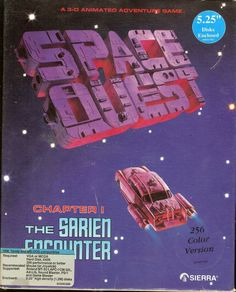 Space Quest 1: The Sarien Encounter -- This, probably more than anything else, made me a computer nerd forever.