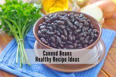 Canned Beans Recipe, Bean Recipes, Healthy Recipes, Hard Shell Tacos, Lentil Burgers, Cooking Green Beans, Nutrition Articles, Supper Recipes