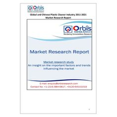 The 'Global and Chinese Plastic Cleaner Industry, 2011-2021 Market Research Report' is a professional and in-depth study on the current state of the global Plastic Cleaner industry with a focus on the Chinese market.   Browse the full report @ http://www.orbisresearch.com/reports/index/global-and-chinese-plastic-cleaner-industry-2011-2021-market-research-report .  Request a sample for this report @ http://www.orbisresearch.com/contacts/request-sample/181352 .