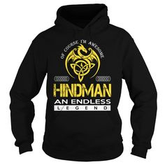 Of Course I'm Awesome HINDMAN An Endless Legend Name Shirts #gift #ideas #Popular #Everything #Videos #Shop #Animals #pets #Architecture #Art #Cars #motorcycles #Celebrities #DIY #crafts #Design #Education #Entertainment #Food #drink #Gardening #Geek #Hair #beauty #Health #fitness #History #Holidays #events #Home decor #Humor #Illustrations #posters #Kids #parenting #Men #Outdoors #Photography #Products #Quotes #Science #nature #Sports #Tattoos #Technology #Travel #Weddings #Women