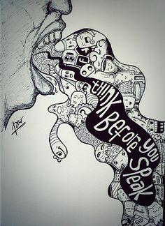 think before you speak !!