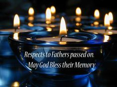 Respects To Fathers Passed
