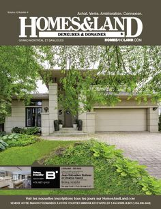 -- Volume 8 Issue 4 -- Homes&Land Demeures & Domaines by Boiteau Immobilier