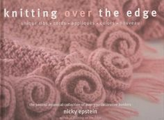 Nicky Epstein - Knitting Over The Edge - Laura C - Picasa Web Albums