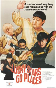 Lucky Stars Go Places - Zui jia fu xing Popular Movies, Latest Movies, New Movies, Movies 2019, Kung Fu Martial Arts, Martial Arts Movies, Sammo Hung, Cinema Posters, Action Movies