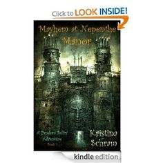 Mayhem at Nepenthe Manor: A Pandora Belfry Adventure eBook: Kristina Schram