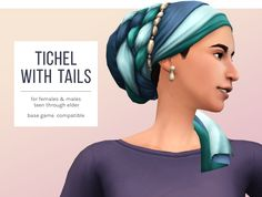 Tichel with TailsA little while ago I had an anon ask about a tichel for their Jewish sim, and so the idea for this edit was born! It's a combination/frankenmesh of 2 of the headwraps from City Living. • For male and female sims teen through elder •...