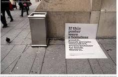 homeless posters. Wow pretty powerful guerilla marketing.
