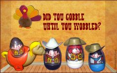 Did You Gobble Until You Wobbled?