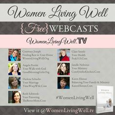 View All 7 Webcasts here at WomenLivingWell.TV