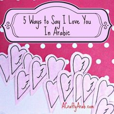 5 Ways to Say I Love You in Arabic