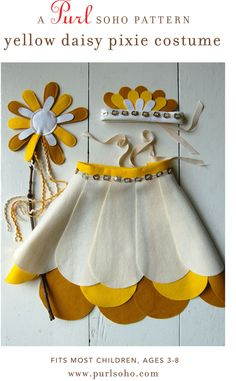Yellow Daisy PIxie Halloween Costume - Pattern from Purl Soho: To make, you will need 3 pieces of felt in coordinating colors measuring 18 x 36 inches, one additional piece in one of the above colors that measures 9 x 12 inches, an ecru strip of felt measuring 2 x 21 inches, ecru pearl cotton, one spool of ecru thread and one spool of coordinating thread, 1.5 yards of ecru rick rack and 1.5 ...