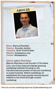 Bio for Secret Agent #25 Marcus Sheridan  to see his content marketing secret visit http://www.toprankblog.com/2012/08/content-marketing-secrets/