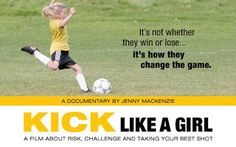 Kick Like a Girl is a 25-minute HBO documentary that follows a team of 8 yo girls who, having devastated all competition the previous two years, decides to get more challenge by playing in the boys division. The team is coached by soccer mom Jenny Mackenzie, a 40ish PhD Social worker turned filmmaker who also directed and wrote the documentary. Apparently the team's games were filmed in Salt Lake City in 2005, but it took several years to complete and distribute the project.