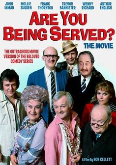 Are You Being Served?: The Movie (1977) An exotic holiday turns into hilarious chaos as Mrs. Slocombe (Mollie Sugden), Mr. Humphries (John Inman), Captain Peacock (Frank Thornton), Mr. Lucas (Trevor Bannister) and the rest of the Grace Brothers staff head to Costa Plonka in this feature film derived from the beloved BBC sitcom. Even an attack by armed rebels doesn't stop the motley Grace Brothers crew from complaining about the local cuisine. Wendy Richard and Arthur Brough also star.