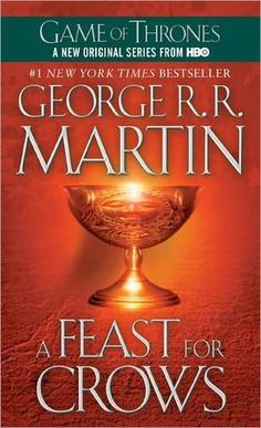 A Feast for Crows (A Song of Ice and Fire, #4)