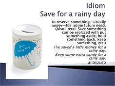 Do you save for a rainy day? #learnenglish
