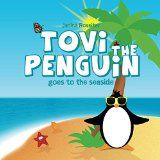 Free Kindle Book -   Tovi the Penguin goes to the seaside
