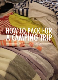 The best tips and tricks on how to pack for your summer camping trip. And don't forget your Baby-G Watch!