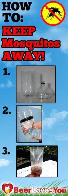 Items needed: -1 cup of water -1/4cup brown sugar -2 liter Plastic bottle -1 gram of yeast Directions: 1. Cut Plastic Bottle in half 2. Mix brown sugar w/ hot water. 3. When cold, pour in bottom of bottle. 4. Place funnel part upside down into other half of bottle, tape together if needed. 5. Wrap bottle with something black, leave top uncovered, and place outside in area away from normal gathering place. NOTE: Change solution every 2 weeks. #mosquito #summer #spring #diy #creative
