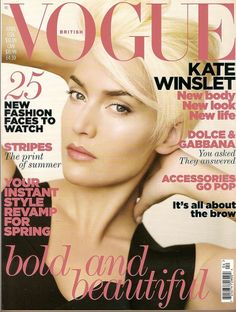 Magazine photos featuring Kate Winslet on the cover. Kate Winslet magazine cover photos, back issues and newstand editions. New Look Fashion, Fashion Cover, Pop Fashion, Vogue Fashion, Green Fashion, Vintage Fashion, Fashion Design, Vogue Magazine Covers, Vogue Covers