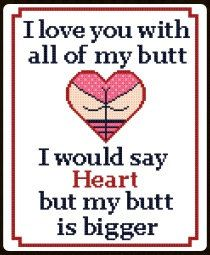 Flush the damn toilet pdf cross stitch pattern with sign language coupon code freepattern l love you with all of my butt cross stitch pattern fandeluxe Images
