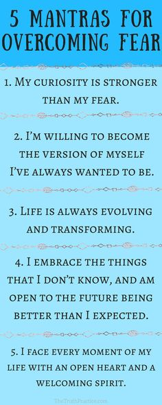 CLICK THE PIN FOR ALL TEN mantras that you can repeat when you're feeling afraid so that you can change your perspective about fear and start living your best life. Check out TheTruthPractice.com to read about inspiration, authenticity, happy living, manifestation, getting rid of fear, intuition, self-love, self-care, words of wisdom, relationships, affirmations, finding passion, positive quotes, life lessons, and mantras.