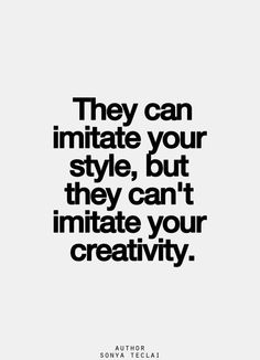 Sonya Teclai #Creativity, #Style