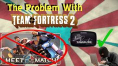 The Problem With Team Fortress 2 #games #teamfortress2 #steam #tf2 #SteamNewRelease #gaming #Valve