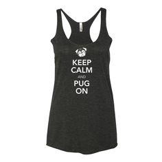 Keep Calm and Pug On Women's Tank Top