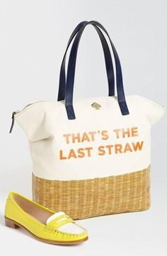 That's the last straw. kate spade new york handbag & yellow loafer.