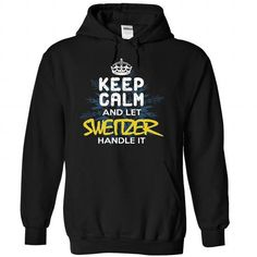 Keep Calm and Let SWEITZER Handle It