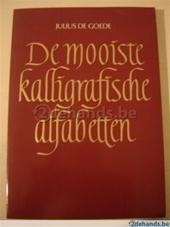 De mooiste kalligrafische alfabetten - Julius de Goede