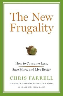 The New Frugality by Chris Farrell (Signed)