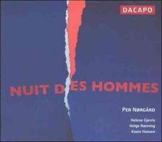 Helene Gjerris - Norgard: Nuit Des Hommes