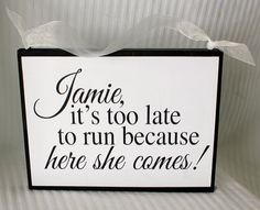 Hahaha this would be perfect!! Wedding Sign  CUSTOM  Flower Girl or Ring by SignsoftheSeason, $32.50