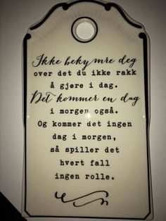 Sånn er det. Holidays In Norway, Everything Is Possible, Life Goes On, Make You Smile, Motto, Spelling, Diy And Crafts, Funny Quotes, Positivity