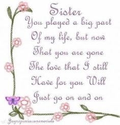 My Sister in Heaven Missing My Sister Quotes, I Miss My Sister, Sister Poems, Dear Sister, Baby Sister, Big Sis, Happy Birthday Sister In Heaven, Sister Birthday Quotes, Husband Birthday