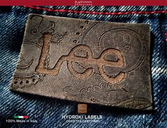 LEATHER LABELS Www.it We Create Leather, Jacroki, Microki & other materials, Washable up to Certified, Made in Italy! Leather Label, Denim Branding, Clothing Labels, Okinawa, Label Design, Patches, Jeans, Email Marketing, Metal