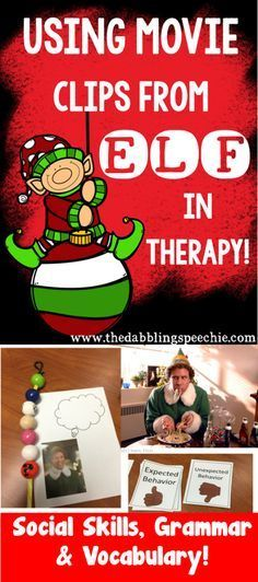 elf movie in speech therapy. Elf movie clips to teach social skills, language, articulation and more!