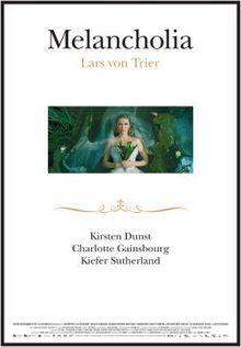 Melancholia (2011) - Lars von Trier